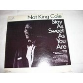 Stay As Sweet As You Are - Nat King Cole