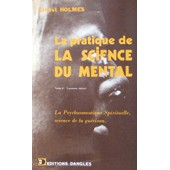 La Pratique De La Science Du Mental de ernest holmes