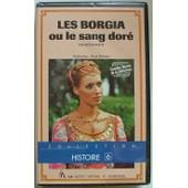 Les Borgia Ou Le Sang Dor� - 2eme Partie - Histoire 6 de Dhenaut, Alain