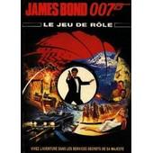James Bond - Le Jeu De R�le de greg gorden