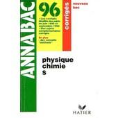 Annabac Corrig�s 96 - Physique - Chimie S de yves, kaminsky