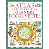 Atlas Jeunesse Des Grandes Decouvertes de Peter Morter