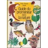 Guide Du Promeneur Dans La Nature de toman hisek, felix