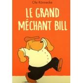 Le Grand M�chant Bill de florence seyvos