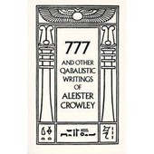 777 And Other Qabalistic Writings Of Aleister Crowley de Crowley, Aleister