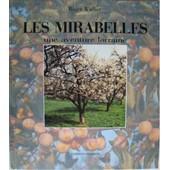 Les Mirabelles - Une Aventure Lorraine de Roger Wadier