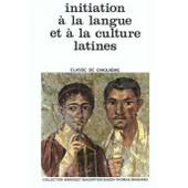 Initiation A La Langue Et A La Culture Latines 5eme de Baudiffier