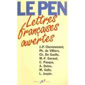 Lettres Fran�aises Ouvertes de le pen, jean-marie