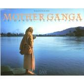 Mother Ganga - Le Gange, Fleuve Sacr� de Mas, Richard