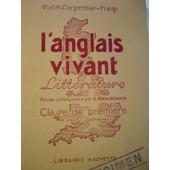 L'anglais Vivant-Litt�rature-Classe De Premi�re Et Classe Sup�rieure. de Carpentier Fialip