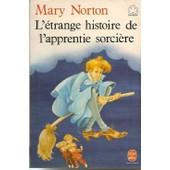 L' �trange Histoire De L'apprentie Sorci�re de mary norton