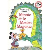 Minnie Et Le Moulin Magique de walt disney