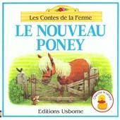 Les Contes De La Ferme - Le Nouveau Poney de Amery