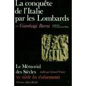La Conqu�te De L'italie Par Les Lombards de Barni, Gianluigi