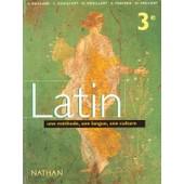 Latin 3e - Une M�thode, Une Langue, Une Culture, Nouveau Programme 1998 de Gaillard