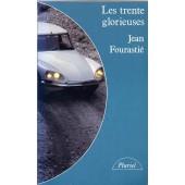 Les Trente Glorieuses Ou La R�volution Invisible De 1946 � 1975 de Jean Fourasti�