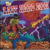 Last Hard Men - Last Hard Men (The)