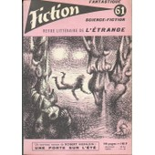 Fiction N� 61. Textes De : Robert Heinlen, Julia Verlanger, A. Bertram Chandler, Charles Beaumont � de Fiction N 61