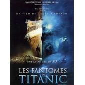 Les Fant�mes Du Titanic de James Cameron