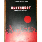 Buffarost - Christ Ou Croquant de Roulland Andr�