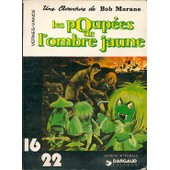 Bob Morane Les Poup�es De L'ombre Jaune de william vance