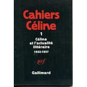 C�line & L'actualit� Litt�raire ( 1932 - 1957 ). de C�line Louis-Ferdinand.