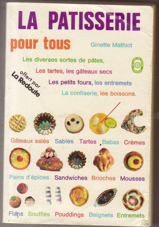 La Pâtisserie pour tous (Le Livre de poche)