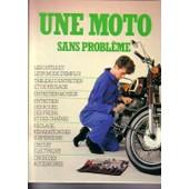 Une Moto Sans Probl�me de Jim Lindsay