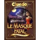 Cluedo Chronicles - Le Masque Fatal