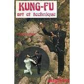 Kung-Fu Wu-Shu - Art Et Technique de roland habersetzer