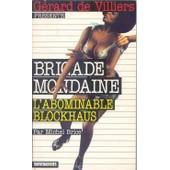 Brigade Mondaine - L'abominable Blockhaus de Michel Brice
