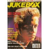 Jukebox Magazine N� 37 : Eddie Cochran, Antoine, Cream, Eric Clapton, Michel Berger, Billy Pop, The Rolling Stones, Van Der Graaf Generator, Cindy Lauper, Gloria Lasso, 60's, Collectors