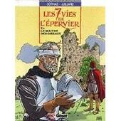 Les 7 Vies De L'epervier Tome 5 - Le Ma�tre Des Oiseaux de Andr� Juillard