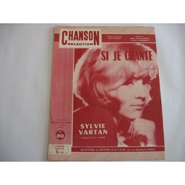 SI JE CHANTE (Sylvie VARTAN)