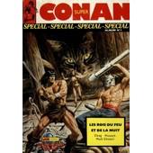 Super Conan Num�ros 1 2 3 Album N� 1 : 1. Le Croc De Set, 2. Les Catacombes De Tarantia, 3. Les Rois Du Feu Et De La Nuit