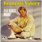 Elle Danse Marie - Valery, Francois