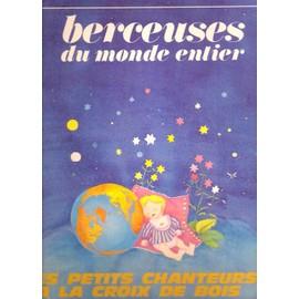PETITS CHANTEURS À LA CROIX DE BOIS (LES) - Berceuses Du Monde Entier - LP
