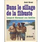 Dans Le Sillage De La Flibuste L�opard Normand Aux Antilles de grout jack