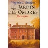 Le Jardin Des Ombres de virginia c andrews