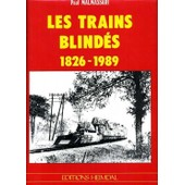 Les Trains Blindes de Malmassary
