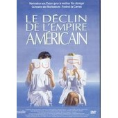 Le D�clin De L'empire Americain - Edition Locative de Denys Arcand