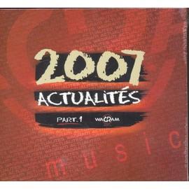 2007 ACTUALITES PART 1
