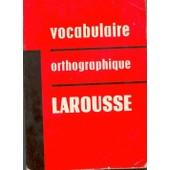 Vocabulaire Orthographique Larousse de Larousse