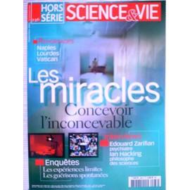 Science & Vie Hors-S�rie N� 236 : Les Miracles - Concevoir L'inconcevable