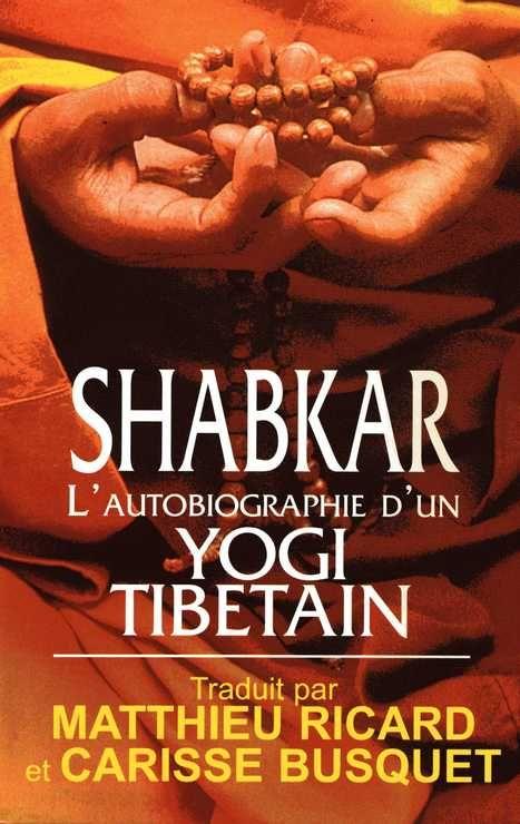 Shabkar Autobiographie d'un yogi tibétain (Morceaux choisis) Tome 1