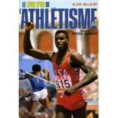 Le Livre D'or De L'athl�tisme Tome 1984 - Le Livre D'or De L'athl�tisme de alain billouin