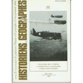 Historiens Et G�ographes. Num�ro 302. D�cembre 1984. Concours 1984, 2e Partie. La R�sistance Allemande. L'�ducation Civique