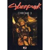 Cyberpunk: Chrome 3