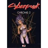 Cyberpunk: Chrome 2