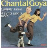 Comme Tintin - 4 Petits Lapins Roses - (Paroles Et Musique De Jean Jacques Debout) - Chantal Goya
